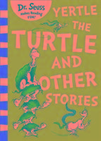 Yertle the Turtle and Other Stories-Seuss Dr.