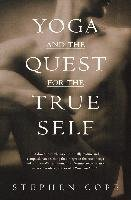 Yoga And The Quest For True Self-Cope Stephen