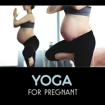 Yoga for Pregnant – Prenatal Yoga, Future Mother and Unborn Baby, Help in Hypnobirthing, Less Anxiety & Fear, Relaxing Music-Calm Pregnancy Music Academy