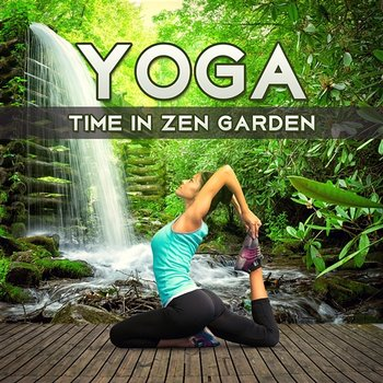 Yoga Time in Zen Garden: Relaxing 50 Meditation Music, Asian Background  Songs for Mindfulness Exercises, Sleep Aid, Healing Sounds for Stress  Relief,