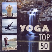 Yoga Top 50: Yoga Class Songs for Meditation, Hatha Yoga, Kundalini (In the Om Zone) Calm Nature Sounds - Background Music, Breathing Techniques for Inner Peace