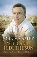 You Can't Hide the Sun-Mccarthy John