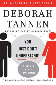 You Just Don't Understand-Tannen Deborah