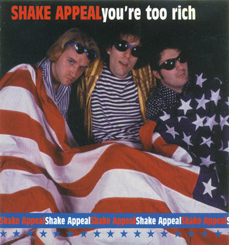 You're Too Rich - Shake Appeal