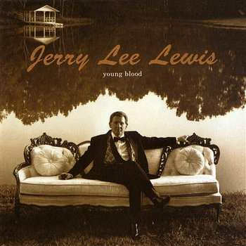 Young Blood-Jerry Lee Lewis