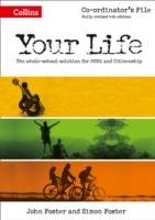 Your Life - KS3 Co-ordinator's File-Foster Simon, Foster John