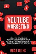 Youtube Marketing-Tiller Brad