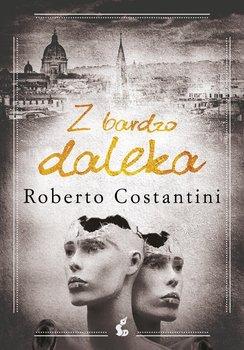Z bardzo daleka-Costantini Roberto