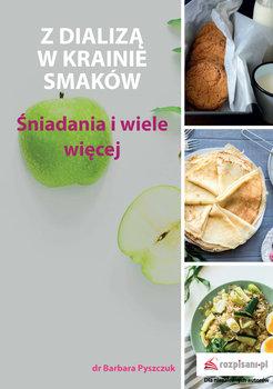 Z dializą w krainie smaków - Pyszczuk Barbara   Książka w Sklepie EMPIK.COM
