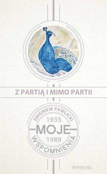 Z partią i mimo partii. Moje wspomnienia 1935-1988                      (ebook)