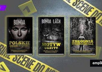 Z policyjnych akt, czyli Bonda i inne kryminalne historie