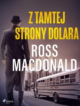 Z tamtej strony dolara-Macdonald Ross