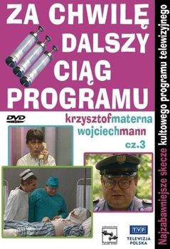 Za Chwilę Dalszy Ciąg Programu Część 3 Dvd Mann