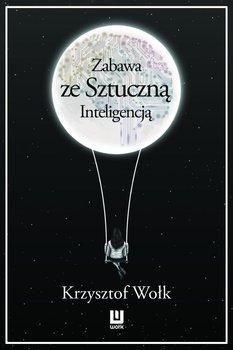 Zabawa ze sztuczną inteligencją-Wołk Krzysztof