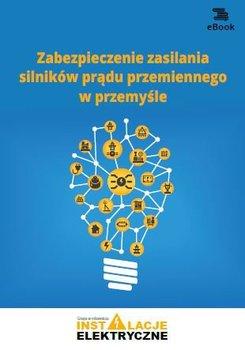 Zabezpieczenie zasilania silników prądu przemiennego w przemyśle-Suliga Wiktor