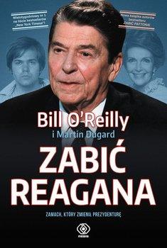 Zabić Reagana. Zamach, który zmienił prezydenturę                      (ebook)