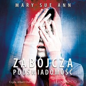 Zabójcza podświadomość-Ann Mary Sue