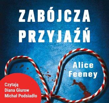 Zabójcza przyjaźń-Feeney Alice