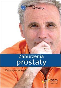 Zaburzenia prostaty-Wrotek Katarzyna