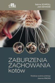 Zaburzenia zachowania kotów-Schroll Sabine, Dehasse Joel
