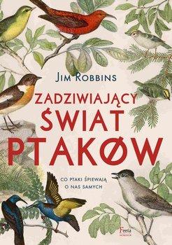 Zadziwiający świat ptaków-Robbins Jim