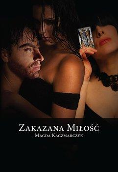 Zakazana miłość-Kaczmarczyk Magda