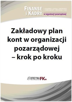 Zakładowy plan kont w organizacji pozarządowej - krok po kroku