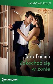 Zakochać się w żonie-Pammi Tara