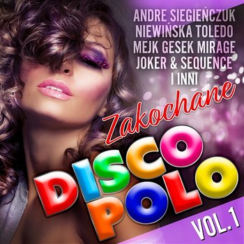 Zakochane Disco Polo vol.1 - Various Artists