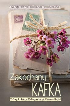 Zakochany Kafka-Raoul-Duval Jacqueline