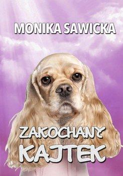 Zakochany Kajtek-Sawicka Monika