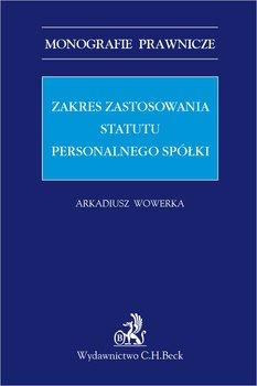 Zakres zastosowania statutu personalnego spółki-Wowerka Arkadiusz