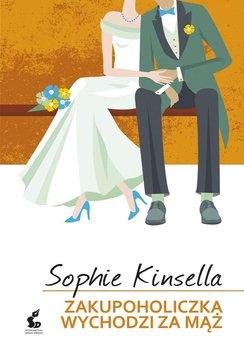 Zakupoholiczka wychodzi za mąż-Kinsella Sophie