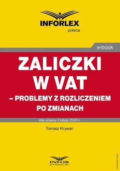 Zaliczki w VAT – problemy z rozliczeniem po zmianach-Krywan Tomasz