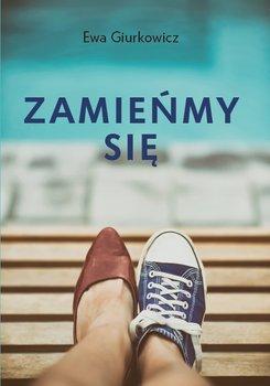 Zamieńmy się-Giurkowicz Ewa