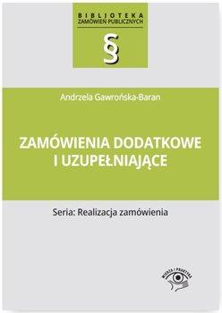 Zamówienia dodatkowe i uzupełniające-Gawrońska-Baran Andrzela