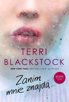 Zanim mnie znajdą-Blackstock Terri