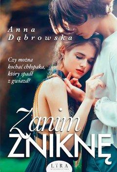 Zanim zniknę-Dąbrowska Anna
