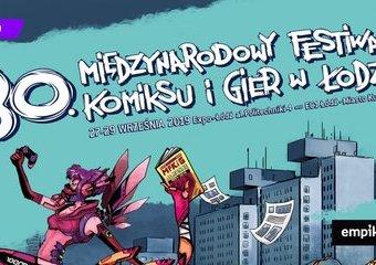 Zanurz się w magicznym świecie komiksu na 30. Międzynarodowym Festiwalu Komiksu i Gier
