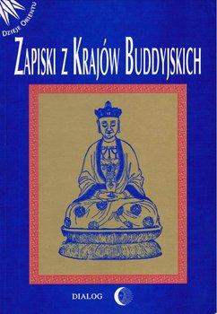 Zapiski z krajów buddyjskich-Opracowanie zbiorowe