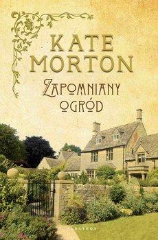 Zapomniany ogród-Morton Kate