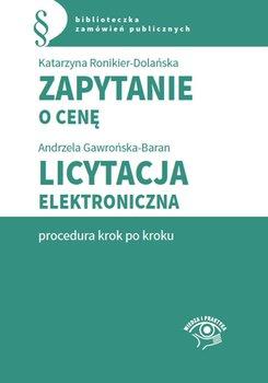 Zapytanie o cenę. Licytacja elektroniczna. Procedura krok po kroku-Hryc-Ląd Agata