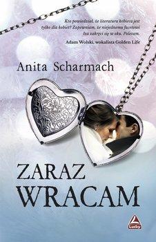 Zaraz wracam-Scharmach Anita