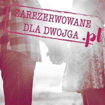 Zarezerwowane dla dwojga .pl-Różni Wykonawcy