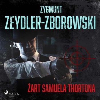 Żart Samuela Thortona-Zeydler-Zborowski Zygmunt