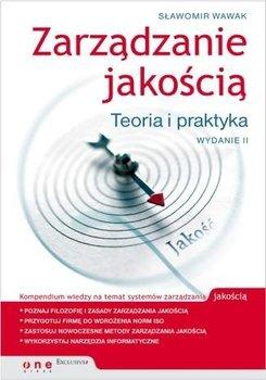 Zarządzanie jakością. Teoria i praktyka                      (ebook)