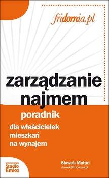 Zarządzanie najmem. Poradnik dla właścicielek mieszkań na wynajem                      (ebook)