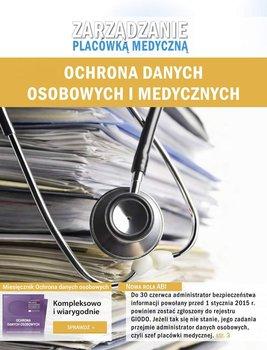 Zarządzanie placówką medyczną. Ochrona danych osobowych i medycznych-Glen Piotr, Janiszewski Piotr