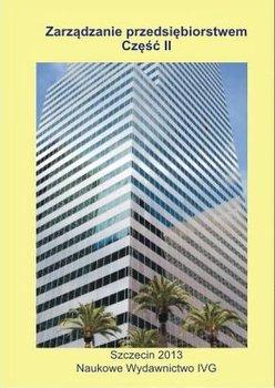 Zarządzanie przedsiębiorstwem. Część 2                      (ebook)