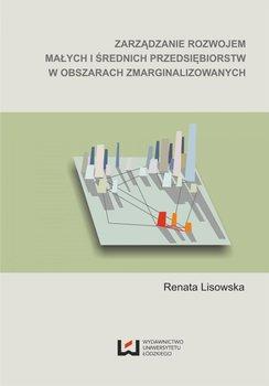 Zarządzanie rozwojem małych i średnich przedsiębiorstw w obszarach zmarginalizowanych                      (ebook)